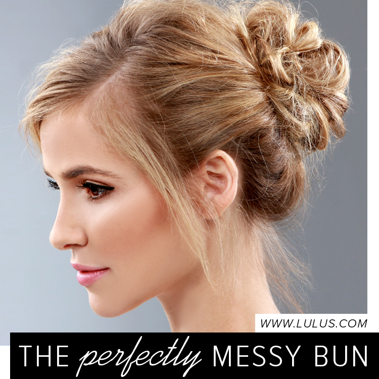 Trend To Try The Perfectly Messy Bun Lulus Com Fashion Blog