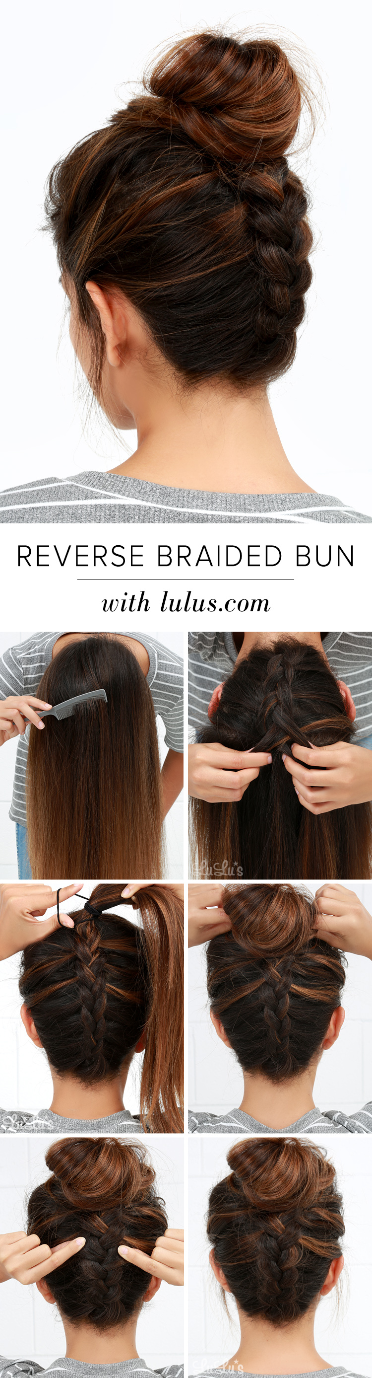Lulus How To Reverse Braided Bun Hair Tutorial Lulus