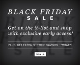 Black Friday VIP Early Access!
