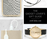 The Gadget Lover's Gift Guide!