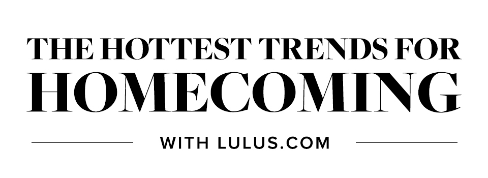 hottest trends for homecoming 2018 with lulus